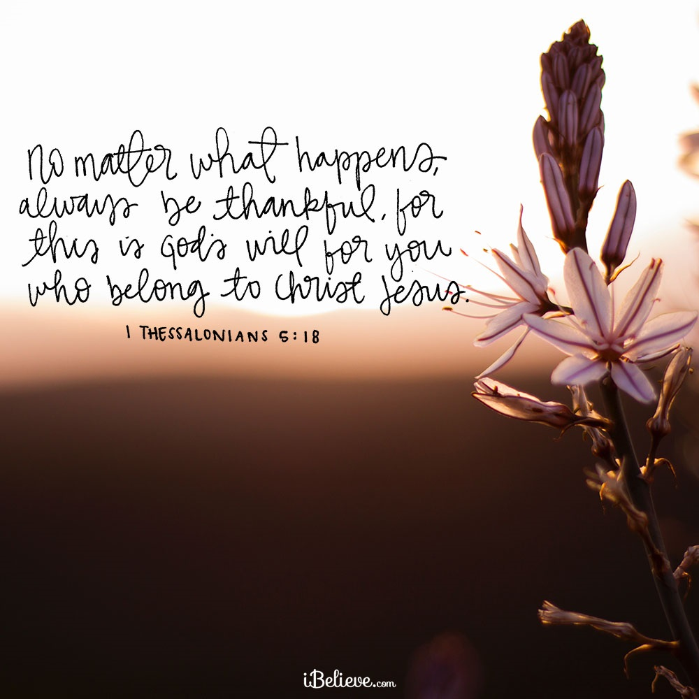 Your Daily Verse - 1 Thessalonians 5:18
