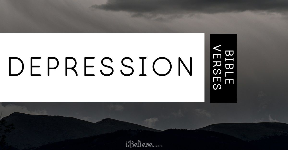 28 Powerful Bible Verses to Fight Depression - Uplift Your ...