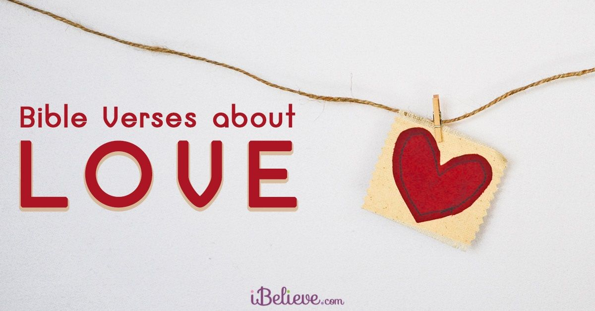 30 Beautiful Love Bible Verses Scripture Quotes On Loving Well