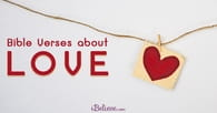 30 Bible Verses about Love - Loving Scripture Quotes