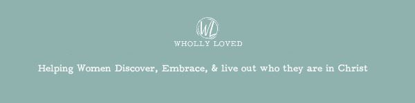The Protection of Integrity - Wholly Loved - May 21
