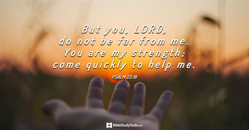 Your Daily Verse - Psalm 22:19