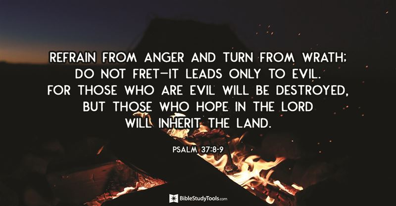 Psalm 37 - NIV Bible - Do not fret because of those who are evil or