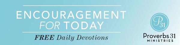 Extravagant Love - Encouragement for Today - July 24, 2013