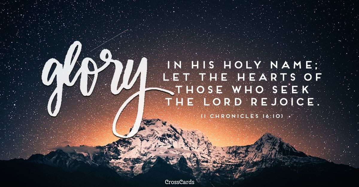Your Daily Verse - 1 Chronicles 16:10