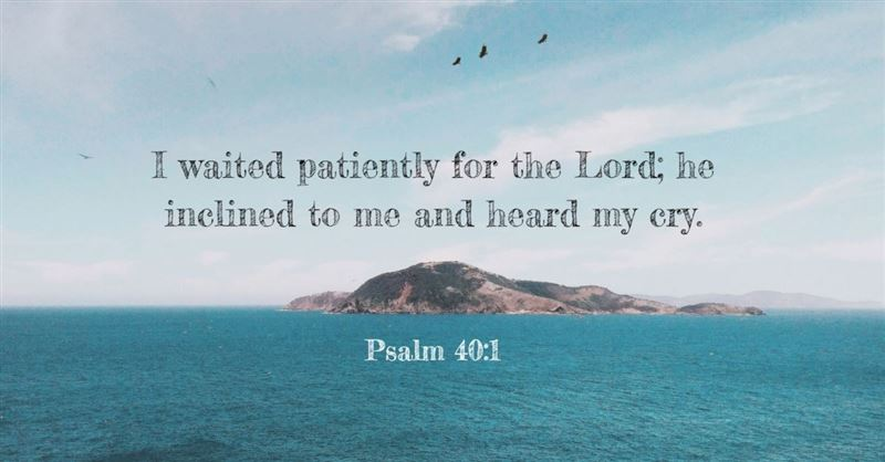 Your Daily Verse - Psalm 40:1