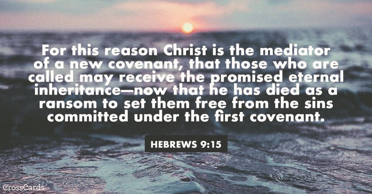 Your Daily Verse - Hebrews 9:15