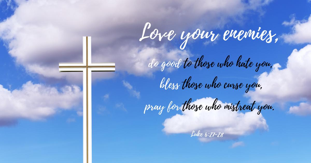 Your Daily Verse - Luke 6:27-28