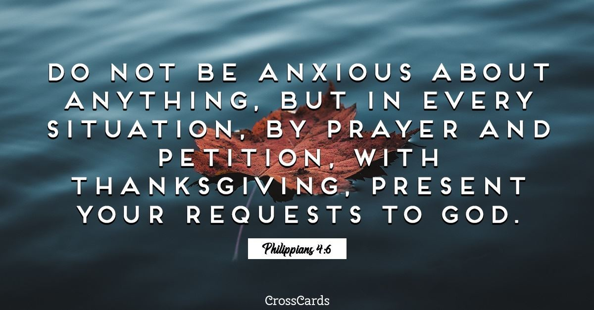 Your Daily Verse - Philippians 4:6