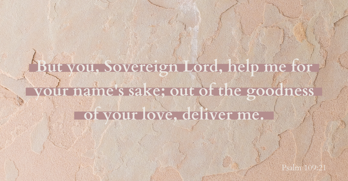 Your Daily Verse - Psalm 109:21