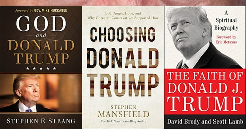 3 New Books Analyze Trump's Faith and His Faithful Followers