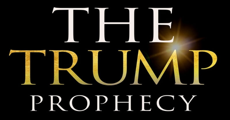 'The Trump Prophecy' Film Will Tell the Story of One Man's Vision of Trump's Presidency