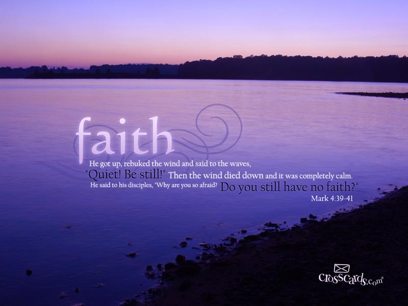 Faith - Mark 4:39-41