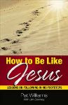 Pat Williams Shares How to Be Like Jesus