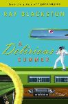 "Q&A with ""A Delirious Summer"" Author Ray Blackston - Part I"