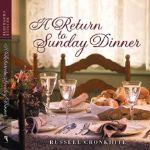 A Return to Sunday Dinner:  A Sunday for Thanksgiving