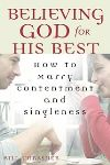 Believing God for His Best:  How to Experience Contentment