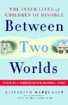 "Divorce's Lifelong Effects Examined in ""Between Two Worlds"""