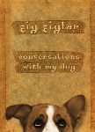 Zig Ziglar's New Book Recounts 'Conversations with My Dog'