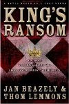 "Truth Is Stranger Than Fiction in ""King's Ransom"" Novel"