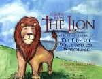 "Kids' Book Roars With Life Lessons From ""Narnia"""