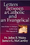 <i>Letters Between a Catholic and an Evangelical</i>- Review