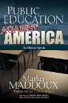"""Public Education Against America"" a Revealing Probe"