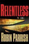 """""""Relentless"""" Thriller Keeps Up a Tornadic Pace"""