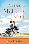 Secrets of a Mid-Life Mom