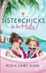 Sisterchicks do the Hula!