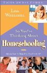 """So You're Thinking About Homeschooling"" – Book Review"