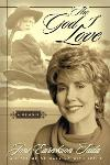"""""""The God I Love"""" -- Book Review"""