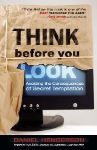 """Think Before You Look"" Handbook Addresses Sexual Temptation"