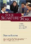 Your Signature Work:  Play Your Position