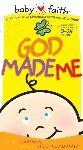 """""""God Made Me"""" - A Baby-Sized Version of the Creation Story"""