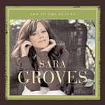"Sara Groves at Her Best on ""Add to the Beauty"""