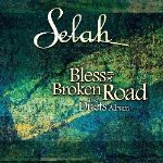 """Selah and Guest Artists Collaborate on """"Broken Road"""""""