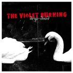 """Violet Burning Gets Back to Basics on """"Drop-Dead"""""""