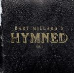 "Bart Millard Joins Ranks with Own ""Hymned"" Project"