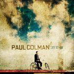 """Paul Colman's """"Let It Go"""" Leans Toward Standard Pop"""