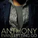 "More Pop-Rock Than Soul on Anthony Evans' ""Letting Go"""