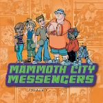 """""""Mammoth City Messengers Volume I"""" - Music Review"""