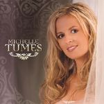 Michelle Tumes' Self-Titled Disc Worth the Wait