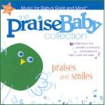 """The Praise Baby Collection: Praises and Smiles"" – Review"