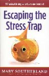 Escaping the Stress Trap