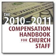 The 2010-2011 Compensation Handbook for Church Staff CD
