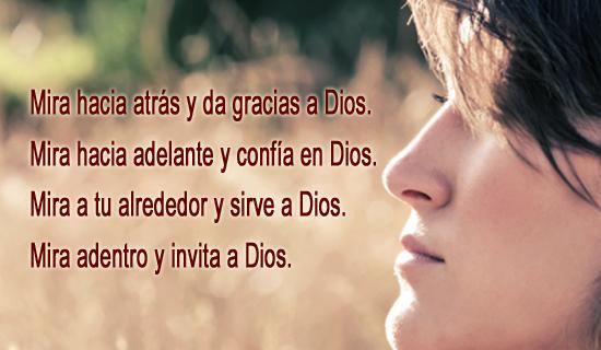 Mira adentro y invita a Dios.
