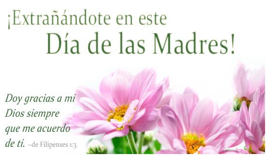 ¡Extrañándote en este Día de las Madres!