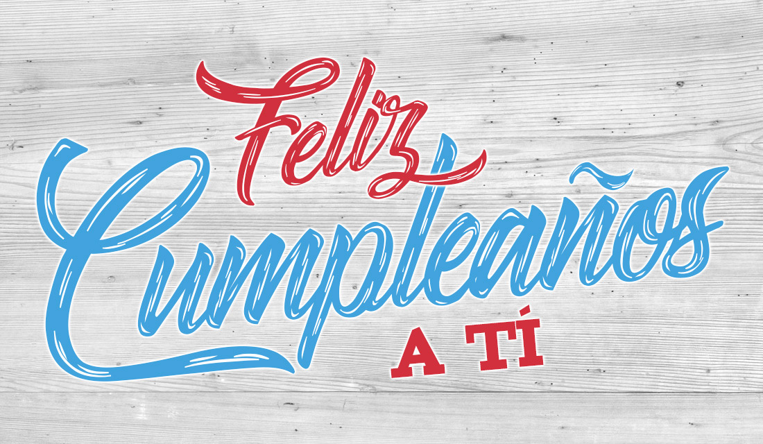 ¡Feliz Cumpleaños A Tí!