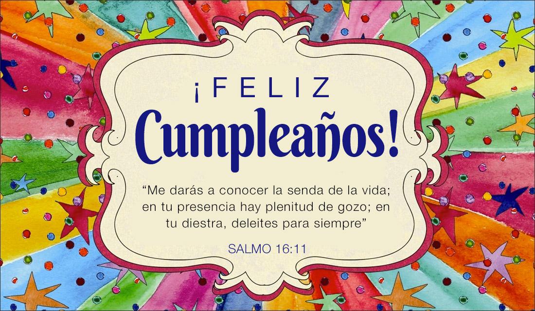 ¡Feliz Cumpleaños! Salmo 16:11